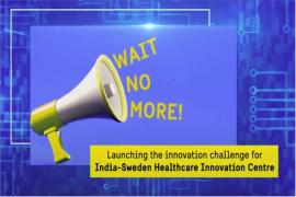 Launching of India-Sweden Innovation Challenge